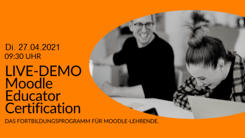 27.04.2021 LIVE-Demo: Moodle Educator Certification